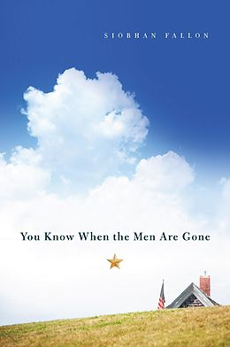 E-Book (epub) You Know When the Men Are Gone von Siobhan Fallon