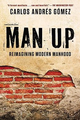 E-Book (epub) Man Up von Carlos Andres Gomez