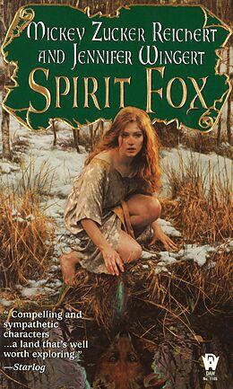 E-Book (epub) Spirit Fox von Mickey Zucker Reichert, Jennifer Wingert
