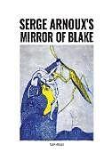 Kartonierter Einband Serge Arnoux's Mirror of Blake von Andy Wilson