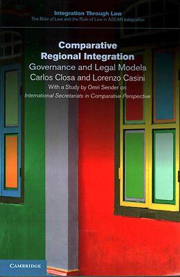 Kartonierter Einband Comparative Regional Integration von Carlos Closa, Lorenzo Casini