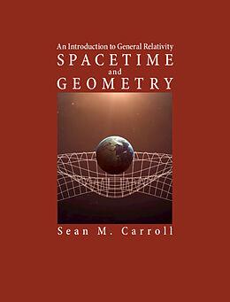 Fester Einband Spacetime and Geometry von Sean M. Carroll