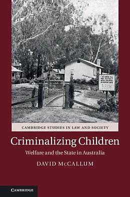 E-Book (pdf) Criminalizing Children von David Mccallum