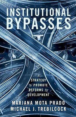 E-Book (pdf) Institutional Bypasses von Mariana Mota Prado