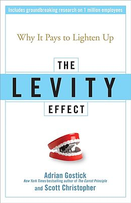 E-Book (epub) Levity Effect von Adrian Gostick, Scott Christopher