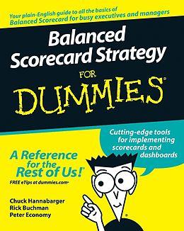 E-Book (epub) Balanced Scorecard Strategy For Dummies von Charles Hannabarger, Frederick Buchman, Peter Economy