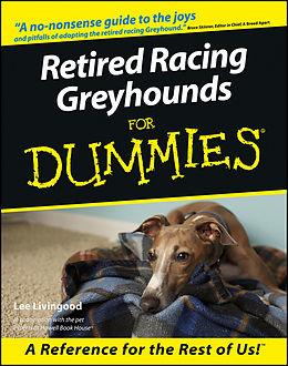 E-Book (epub) Retired Racing Greyhounds For Dummies von Lee Livingood