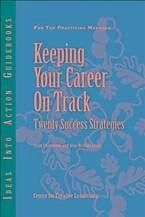 E-Book (pdf) Keeping Your Career on Track von Craig Chappelow, Jean Leslie