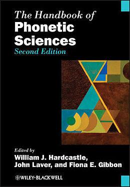 Kartonierter Einband The Handbook of Phonetic Sciences von William J. Hardcastle, John Laver, Fiona E. Gibbon