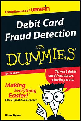 E-Book (pdf) Debit Card Fraud Detection For Dummies (Custom) von Bryan Borzykowski