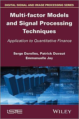 E-Book (epub) Multi-factor Models and Signal Processing Techniques von J. Emmanuelle, Patrick Duvaut, Serges Darolles
