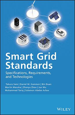 E-Book (epub) Smart Grid Standards von Takuro Sato, Daniel M. Kammen, Bin Duan