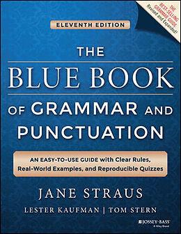 Kartonierter Einband The Blue Book of Grammar and Punctuation von Jane Straus, Lester Kaufman, Tom Stern