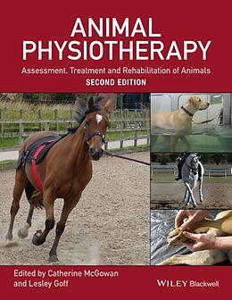 Kartonierter Einband Animal Physiotherapy von Catherine McGowan, Lesley Goff
