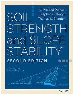 E-Book (epub) Soil Strength and Slope Stability von J. Michael Duncan, Stephen G. Wright, Thomas L. Brandon