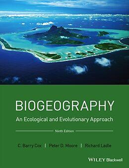 Fester Einband Biogeography von C. Barry Cox, Peter D. Moore, Richard Ladle