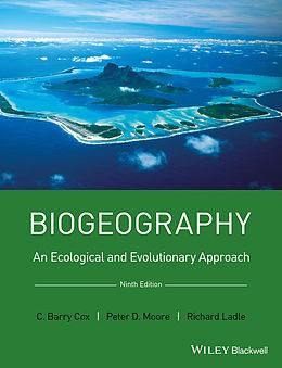 E-Book (pdf) Biogeography von C. Barry Cox, Peter D. Moore, Richard J. Ladle