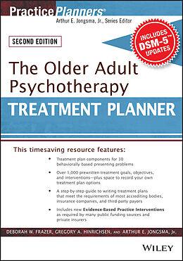 E-Book (epub) The Older Adult Psychotherapy Treatment Planner, with DSM-5 Updates, 2nd Edition von Deborah W. Frazer, Gregory A. Hinrichsen, Arthur E. Jongsma