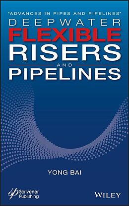 E-Book (pdf) Deepwater Flexible Risers and Pipelines von Yong Bai