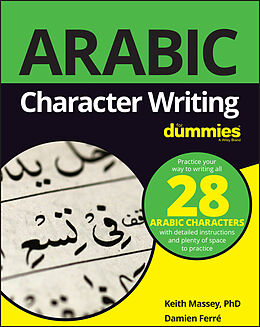 E-Book (pdf) Arabic Character Writing For Dummies von Keith Massey, Damien Ferré