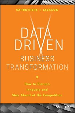 E-Book (pdf) Data Driven Business Transformation von Peter Jackson, Caroline Carruthers