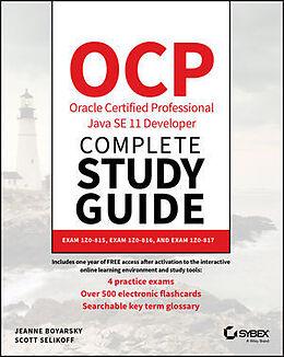 Kartonierter Einband OCP Oracle Certified Professional Java SE 11 Developer Complete Study Guide von Jeanne Boyarsky, Scott Selikoff