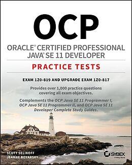 E-Book (epub) OCP Oracle Certified Professional Java SE 11 Developer Practice Tests von Scott Selikoff, Jeanne Boyarsky