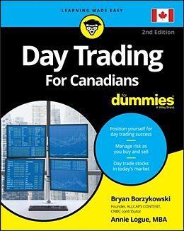Kartonierter Einband Day Trading For Canadians For Dummies von Ann C. Logue, Bryan Borzykowski