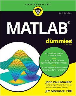 E-Book (epub) MATLAB For Dummies von John Paul Mueller, Jim Sizemore