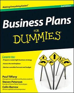 Kartonierter Einband Business Plans for Dummies von Paul Tiffany, Steven D. Peterson, Colin Barrow