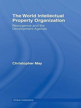 E-Book (pdf) World Intellectual Property Organization (WIPO) von Christopher May