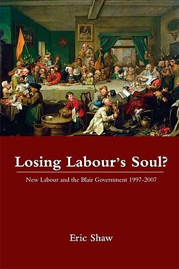 E-Book (epub) Losing Labour's Soul? von Eric Shaw