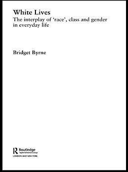 E-Book (epub) White Lives von Bridget Byrne
