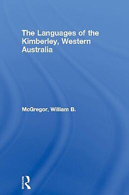 E-Book (epub) Languages of the Kimberley, Western Australia von William B. Mcgregor