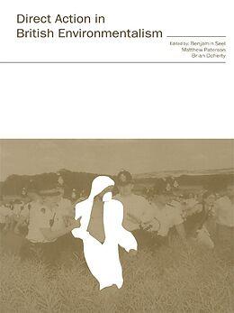 E-Book (pdf) Direct Action in British Environmentalism von Brian Doherty, Matthew Paterson, Benjamin Seel