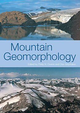 E-Book (epub) MOUNTAIN GEOMORPHOLOGY von Phil Owens, Olav Slaymaker