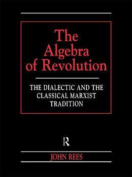 E-Book (epub) The Algebra of Revolution von John Rees