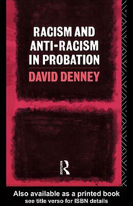 E-Book (epub) Racism and Anti-Racism in Probation von David Denney