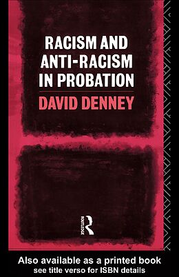 E-Book (pdf) Racism and Anti-Racism in Probation von David Denney