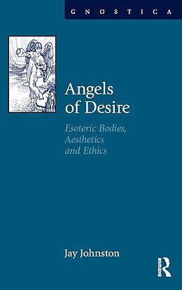 E-Book (epub) Angels of Desire von Jay Johnston