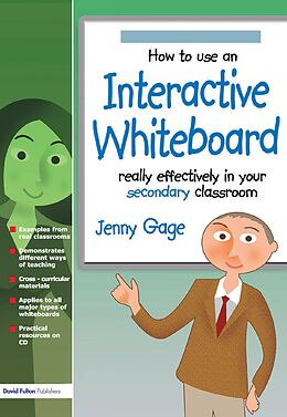 E-Book (epub) How to Use an Interactive Whiteboard Really Effectively in your Secondary Classroom von Jenny Gage