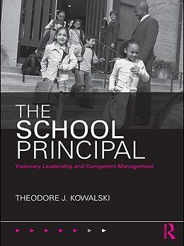 E-Book (pdf) The School Principal von Theodore J. Kowalski
