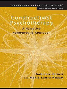 E-Book (epub) Constructivist Psychotherapy von Gabriele Chiari, Maria Laura Nuzzo