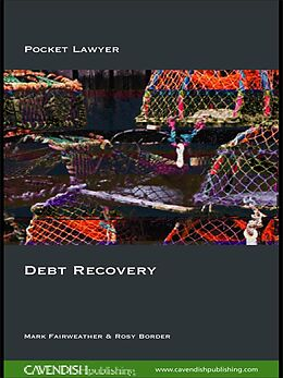 E-Book (pdf) Debt Recovery von Mark Fairweather, Rosy Border