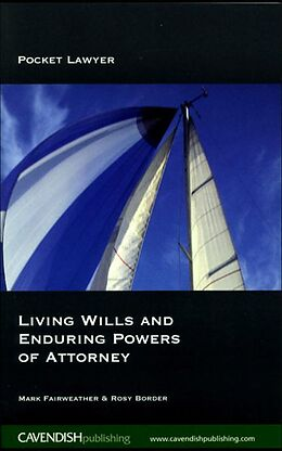 E-Book (epub) Living Wills and Enduring Powers of Attorney von Mark Fairweather, Rosy Border