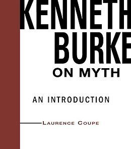 E-Book (pdf) Kenneth Burke on Myth von Lawrence Coupe