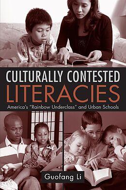 E-Book (epub) Culturally Contested Literacies von Guofang Li
