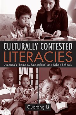 E-Book (pdf) Culturally Contested Literacies von Guofang Li