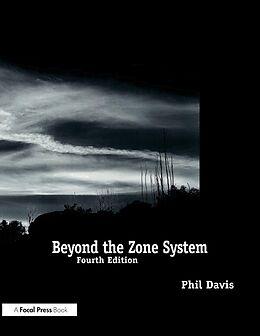 E-Book (epub) Beyond the Zone System von Phil Davis