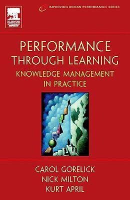 E-Book (epub) Performance Through Learning von Kurt April, Ph. D. Milton, Carol Gorelick